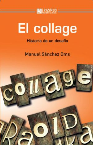 EL COLLAGE,Manuel Sánchez Oms